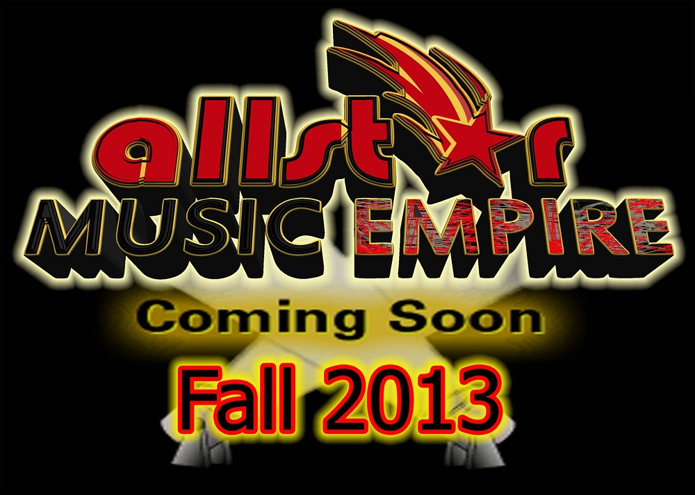 allstar music empire coming soon 2013